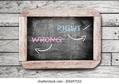 Choosing Right way instead of Wrong way,conceptual on blackboard.