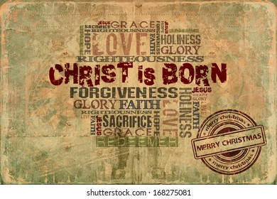 Christ is born Religious Words on Grunge Background