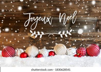Christmas Ball Ornament, Snow, Joyeux Noel Means Merry Christmas, Snowflakes