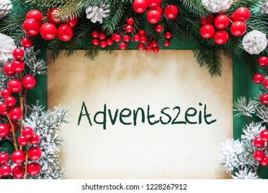 Christmas Decoration, German Adventszeit Means Advent Season