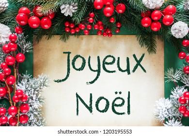 Christmas Decoration Like Fir Tree Branch, Joyeux Noel Means Merry Christmas