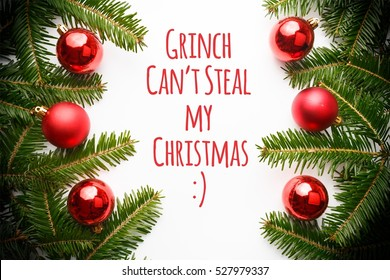"""Christmas decorations with message """"Grinch Can't Steal My Christmas! :)"""""""