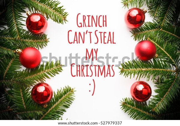 Christmas Decorations Message Grinch Cant Steal Stock Photo Edit