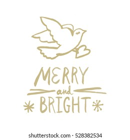 Christmas postcard. Seasonal greetings Merry and Bright golden on white. the Dove holding a heart. Love and peace in the new year.