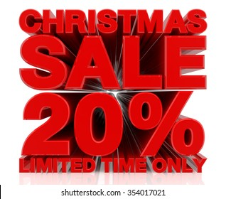 CHRISTMAS SALE LIMITED TIME ONLY 20 % word on white background 3d rendering