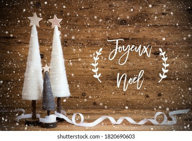 Christmas Tree, Wooden Background, Joyeux Noel Means Merry Christmas, Snowflakes