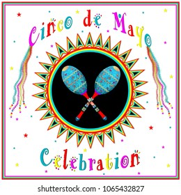Cinco de Mayo festive illustration with large graphic sunburst and two musical rattles and streamers.