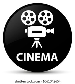 Cinema (video camera icon) isolated on black round button abstract illustration