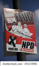 """CIRCA APRIL 2014 - BERLIN: a poster to the upcoming european elections of the right wing extremist party """"NPD"""" with a xenophobic slogan, Berlin."""