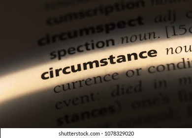 circumstance word in a dictionary. circumstance concept