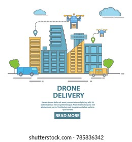 City drone delivery concept illustration. Quadcopters transporting packages, food or other goods. Flat linear style design poster, flyer for drone delivery company.