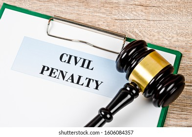 Civil penalty and gavel with document. Law concept.