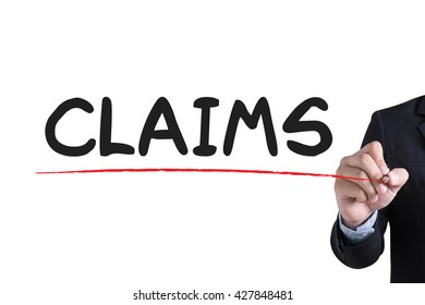 CLAIMS  Businessman hand writing with black marker on white background