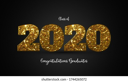 Class of 2020 graduation gold glitter design, congratulation event, party, high school, or college graduate. lettering for greeting, invitation card