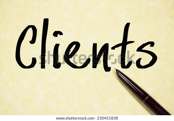 clients word write on paper