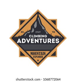 Climbing adventures vintage isolated badge. Mountain explorer sign, touristic expedition label, nature hiking and trekking illustration