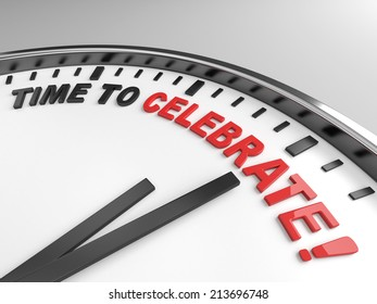 Clock with words time to celebrate on its face