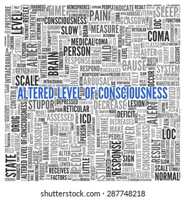 Close up ALTERED LEVEL OF CONSCIOUSNESS Text at the Center of Word Tag Cloud on White Background.