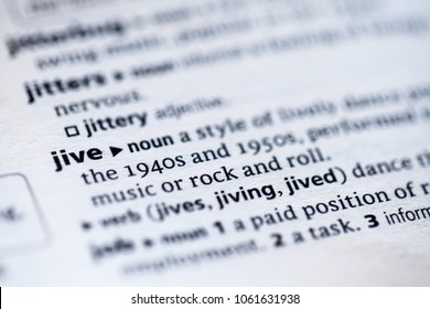 Close up to the dictionary definition of Jive