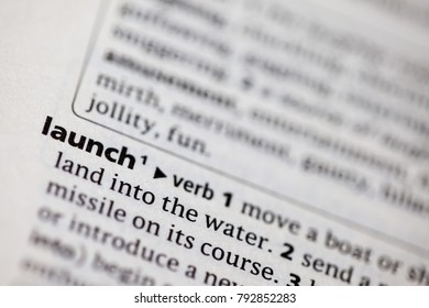 Close up to the dictionary definition of Launch