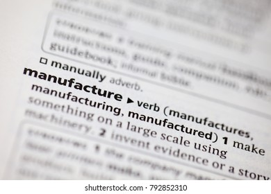 Close up to the dictionary definition of Manufacture