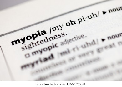 Close up to the dictionary definition of myopia