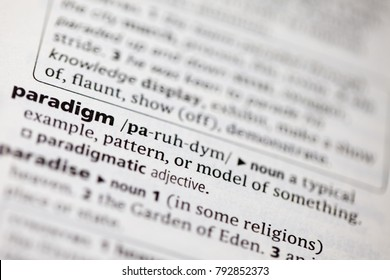 Close up to the dictionary definition of Paradigm