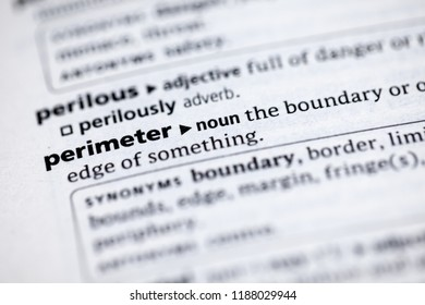Close up to the dictionary definition of Perimeter