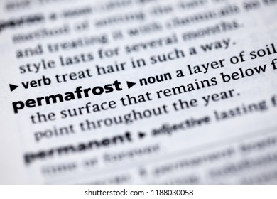 Close up to the dictionary definition of Permafrost