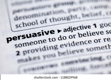 Close up to the dictionary definition of Persuasive