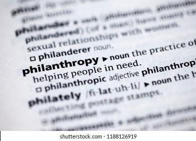 Close up to the dictionary definition of Philanthropy