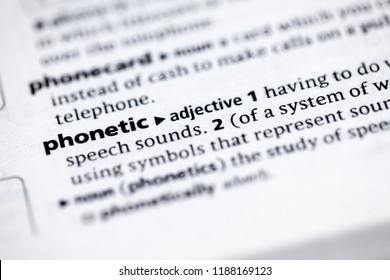 Close up to the dictionary definition of Phonetic
