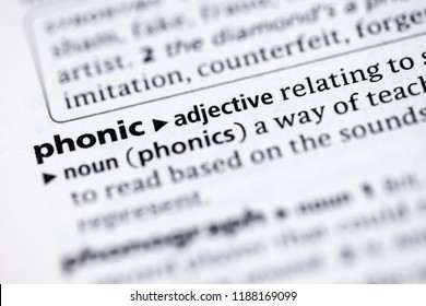 Close up to the dictionary definition of Phonic