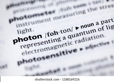 Close up to the dictionary definition of Photon