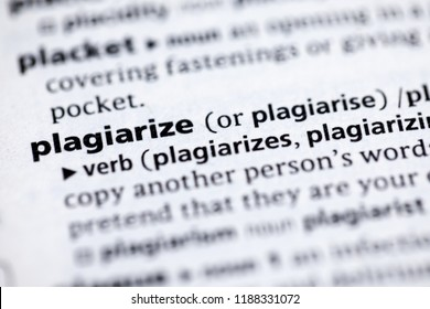 Close up to the dictionary definition of Plagiarize