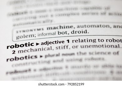 Close up to the dictionary definition of Robotic