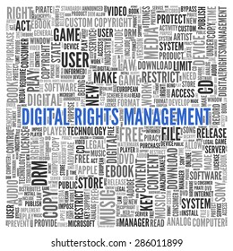 Close up DIGITAL RIGHTS MANAGEMENT Text at the Center of Word Tag Cloud on White Background.