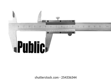 "Close up shot of a caliper measuring the word ""Public"""