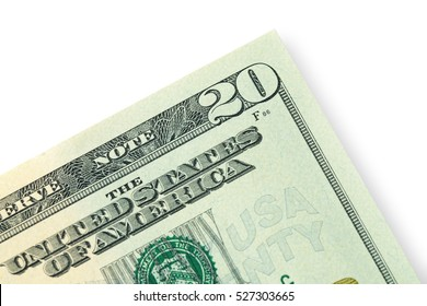 Close up of  twenty dollar isolated on white background. This has clipping path.