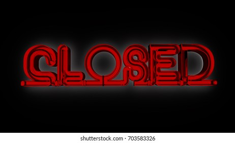 """""""CLOSED"""" neon text made in 3D rendering"""