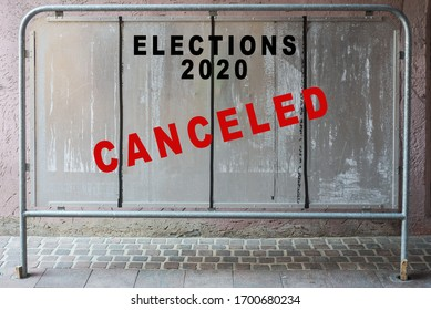 Closeup of elections panel in the street during the Covid-19 pandemic with the message : Canceled