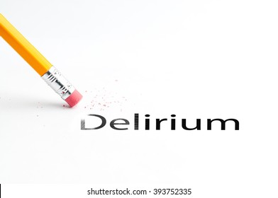 Closeup of pencil eraser and black delirium text. Delirium. Pencil with eraser.