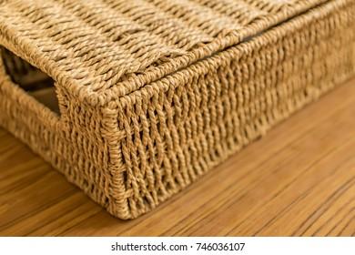 closeup of rattan basket, selective focus