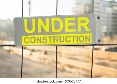 Close-up Of An Under Construction Site Sign