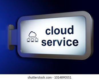 Cloud computing concept: Cloud Service and Cloud Network on advertising billboard background, 3D rendering