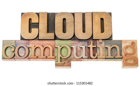 cloud computing - technology concept - isolated text in vintage letterpress wood type