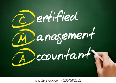 CMA - Certified Management Accountant acronym, business concept on blackboard