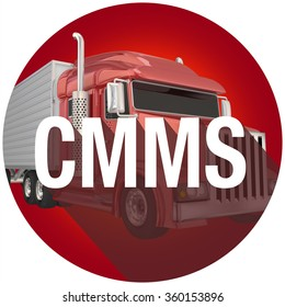 CMMS acronym or abbreviation over a red truck in symbol with long shadow to illustrate tracking need for repairs and maintenance of the vehicle