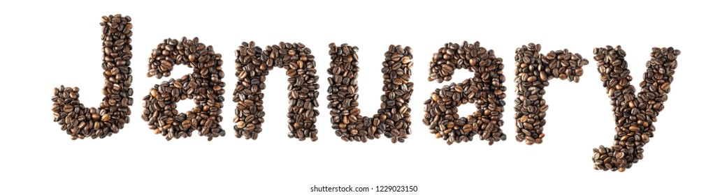 Coffee bean sort alphabetically. The word is January. Which is the month name. For the calendar or postcard New Year. isolated on white background and clipping path.