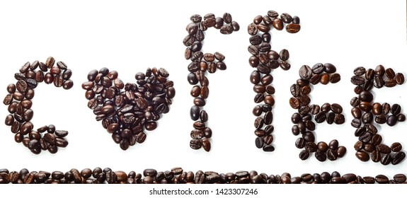 Coffee beans are arranged in a cup of coffee. And arrange in the word coffee on White Blackground View from above.